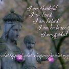 Affirmation - I am thankful by TriciaDanby