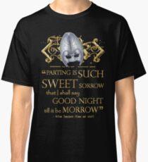 Shakespeare Romeo & Juliet Sweet Sorrow Quote Classic T-Shirt
