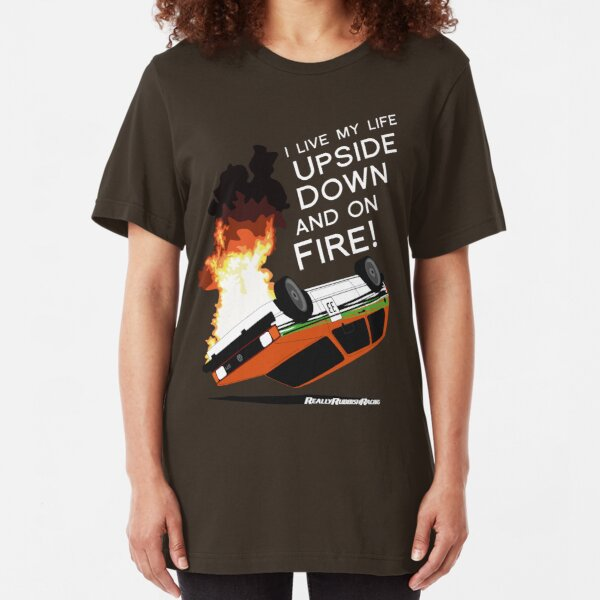 Upside Down and On Fire! (white text) Slim Fit T-Shirt