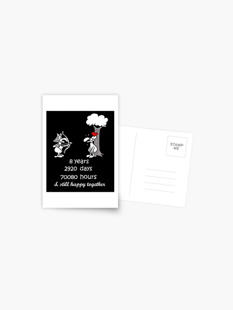 8th Wedding Anniversary Gift For Him Her 8 Years Together 8th Year Of Marriage Anniversary Funny Couple Matching Postcard By Stella1 Redbubble