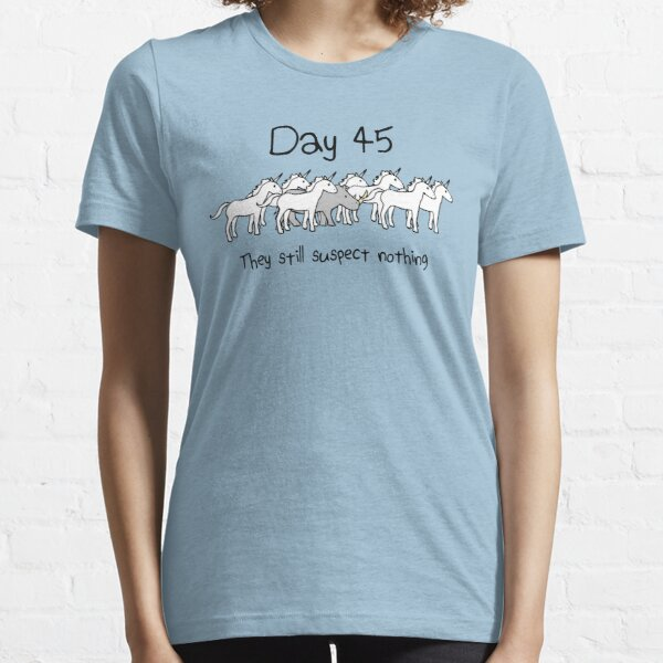 Day 45. They still suspect nothing. (Rhino + Unicorns) Essential T-Shirt
