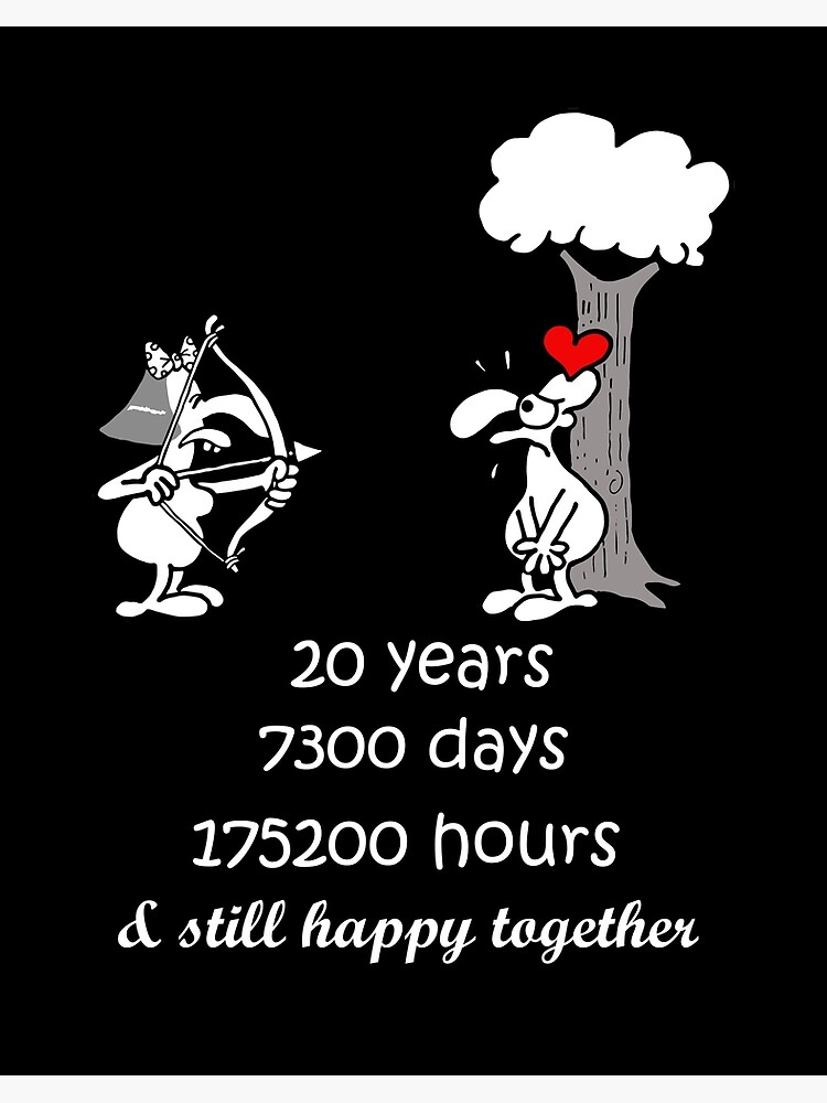 20th Wedding Anniversary Gift For Him Her 20 Years Together 20th Year Of Marriage Anniversary Funny Couple Matching Art Board Print By Stella1 Redbubble