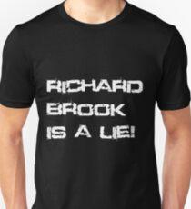 Richard Brook Is A Lie (Black) Unisex T-Shirt