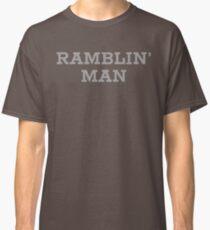 Ramblin' Man Classic T-Shirt