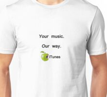 Your Music Unisex T-Shirt