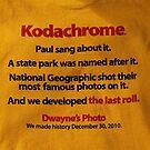 The last days  of Kodachrome  by Bev Pascoe