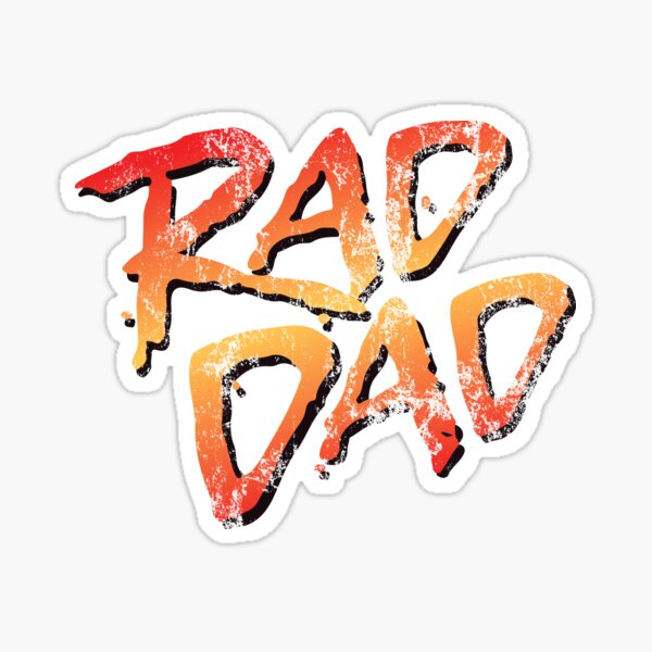 RAD DAD - 80s Nostalgic Father's Day T-Shirt Sticker