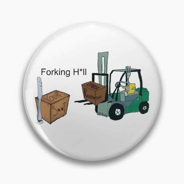 A Fork Forklifting all the Drama in the Relationship  Pin