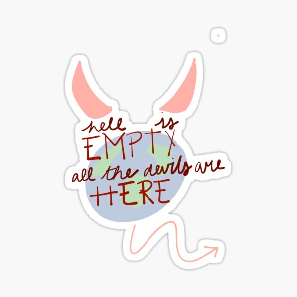Hell is empty Sticker