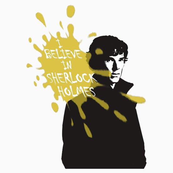 TShirtGifter presents: I Believe in Sherlock Holmes - Sherlock BBC
