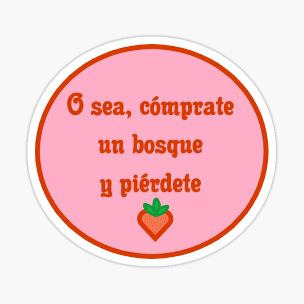 FRESA - BOSQUE Sticker