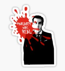 Moriarty Was Real - Jim - Sherlock BBC Sticker