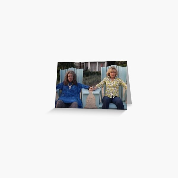 Grace and Frankie Greeting Card