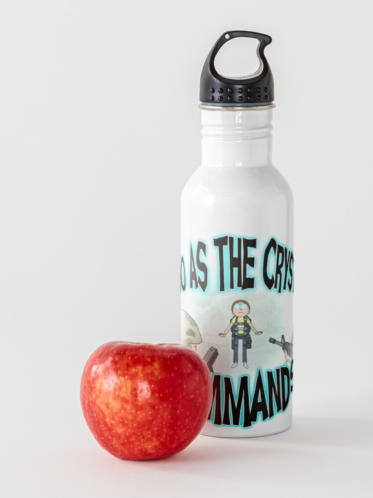 Alternate view of I Do As the Crystal Commands Water Bottle