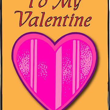 To My Valentine by Piero