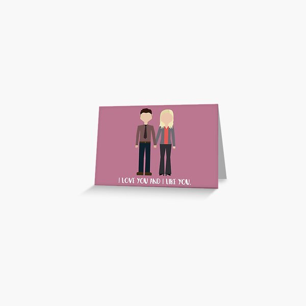 "Leslie & Ben: ""I Love You and I Like You"" Greeting Card"