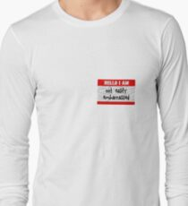 Hello, I am not easily embarrassed Long Sleeve T-Shirt