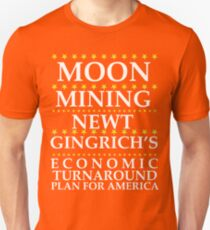 Newt Gingrich - Moon Mining T-Shirt