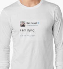 Ich sterbe Dan Howell Langarmshirt