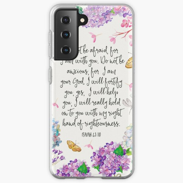 Isaiah 41:10 (Flowers and Butterflies) Samsung Galaxy Soft Case