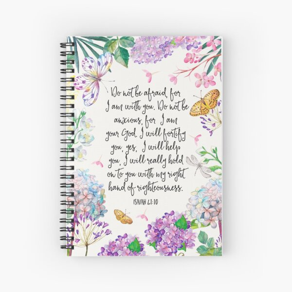 Isaiah 41:10 (Flowers and Butterflies) Spiral Notebook