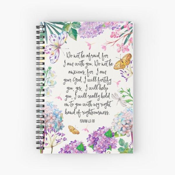 Isaiah 41:10 (Flowers and Butterflies) Spiral Notebook