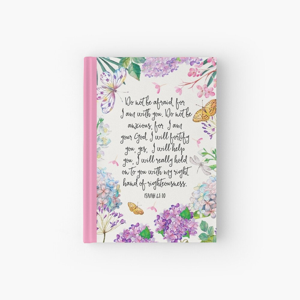 Isaiah 41:10 (Flowers and Butterflies) Hardcover Journal