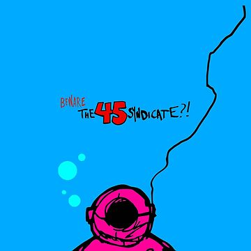 "The 45 Syndicate - ""Diver"" by deafmrecords"