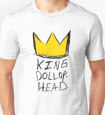 King Dollophead Unisex T-Shirt
