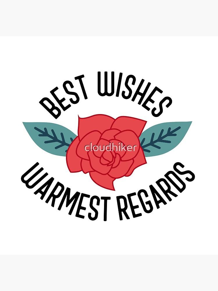 Best Wishes, Warmest Regards - Schitt's Creek by cloudhiker