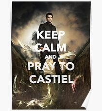 Keep Calm and Pray to Castiel Poster