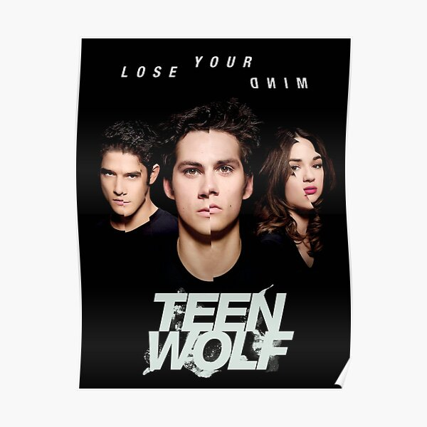 use teen lose wolf your mind cover Poster