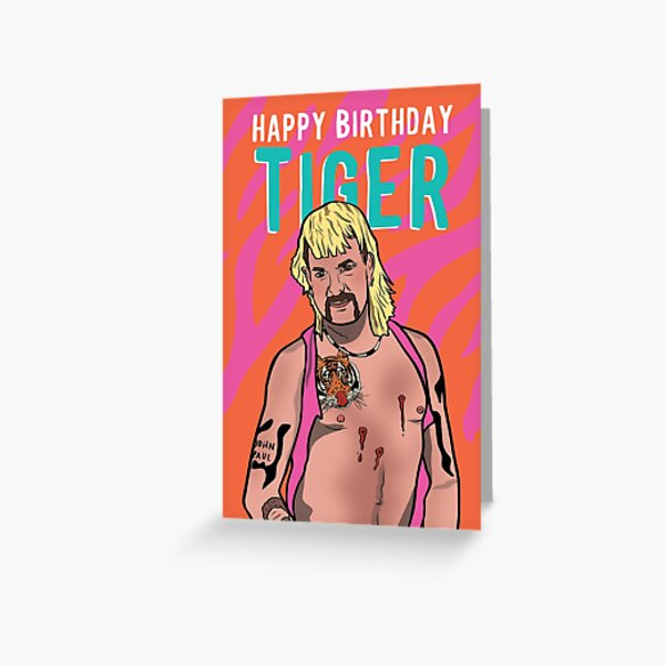 Happy Birthday Tiger King Greeting Card