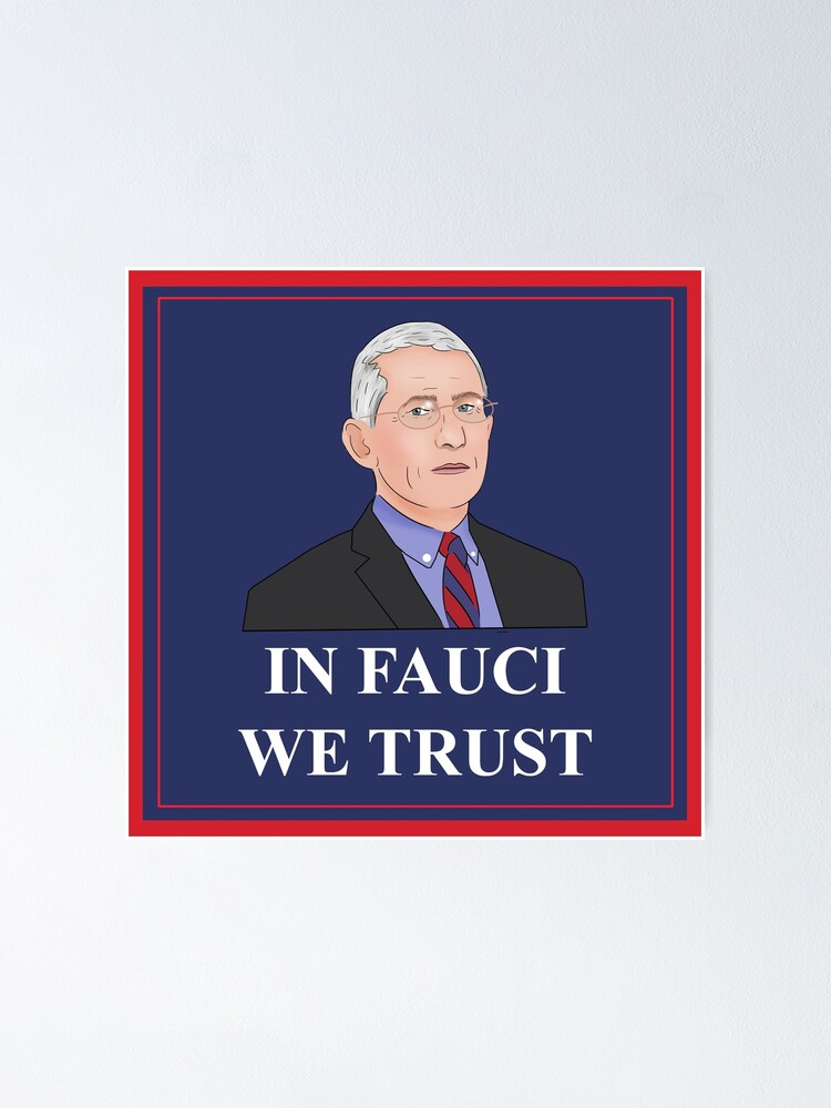 Dr Fauci Poster In Fauci We Trust Anthony Fauci Poster