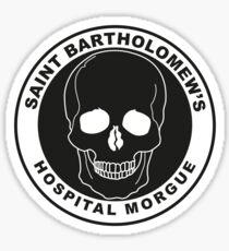 Saint Bartholomew's Hospital Morgue Sticker
