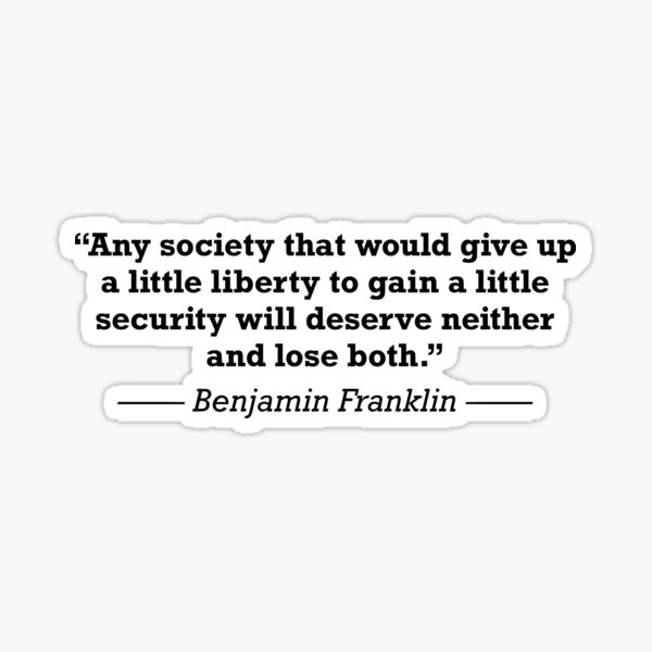 Benjamin Franklin Liberty Security Safety Quote Sticker