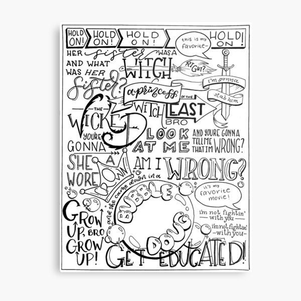 The Wicked Witch of the East Bro Hand Lettered Metal Print