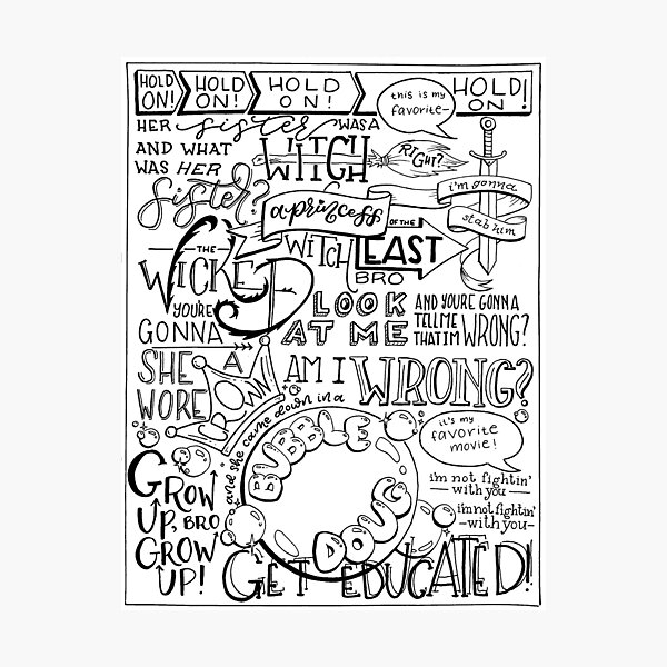 The Wicked Witch of the East Bro Hand Lettered Photographic Print