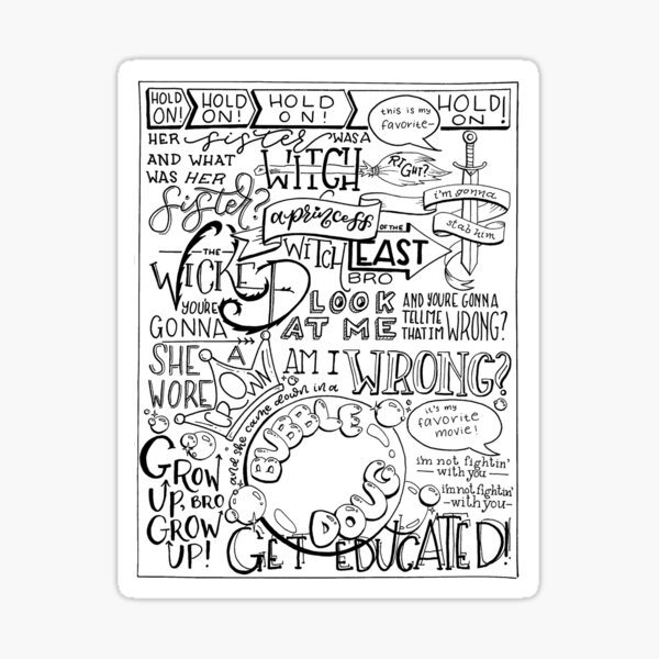 The Wicked Witch of the East Bro Hand Lettered Sticker