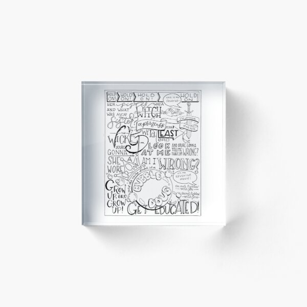 The Wicked Witch of the East Bro Hand Lettered Acrylic Block
