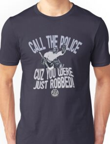 You Were Just Robbed! T-Shirt