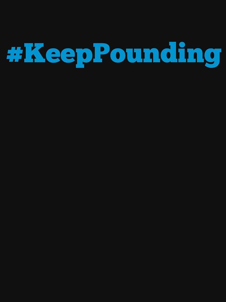 Keep Pounding! by nyah14
