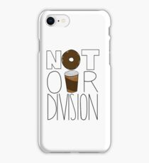 Not Our Division! iPhone Case/Skin