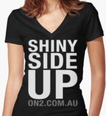 On2 - Shiny Side Up (White Text) Women's Fitted V-Neck T-Shirt