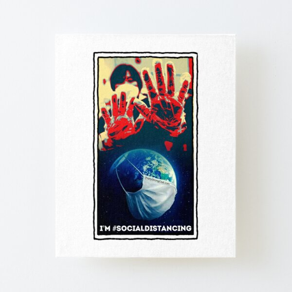 I'm Social Distancing  Canvas Mounted Print