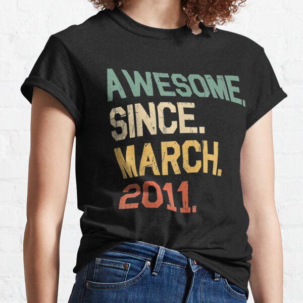 Awesome Since March 2011 9 years old Birthday Gifts Classic T-Shirt