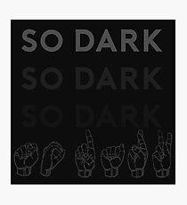 So Dark - Spring Awakening Photographic Print