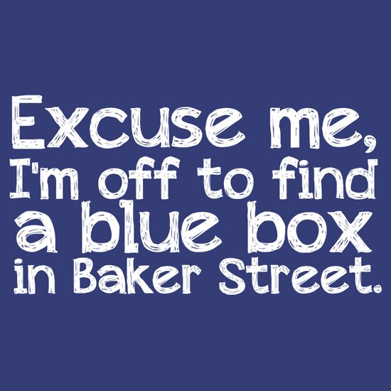TShirtGifter presents: Blue Box in Baker Street