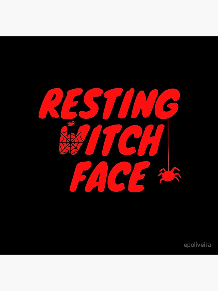 Resting Witch Face Halloween  by epoliveira