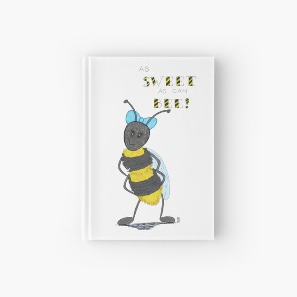 As Sweet as can Bee Hardcover Journal